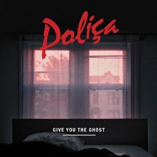 poliça give you the ghost.jpg