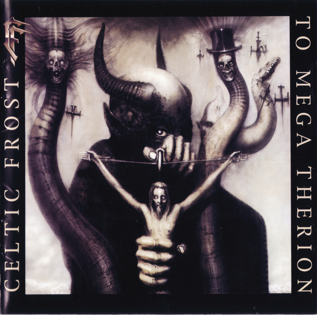 celtic frost to mega therion 1985.jpg