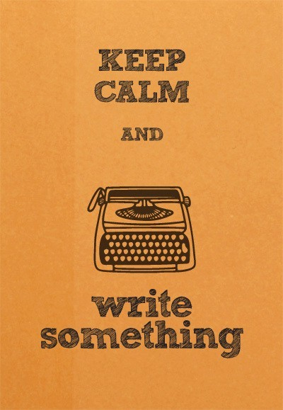 Keep-Calm-Write-Something.jpg