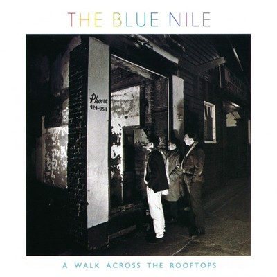 Thumbnail image for Thumbnail image for The-Blue-Nile-A-Walk-Across-the-Rooftops-Album-Art-580x580.jpg