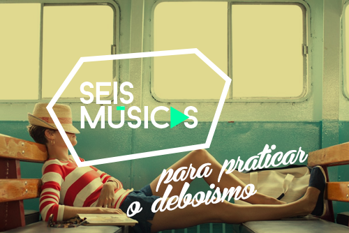 http://lounge.obviousmag.org/mixordia/2015/01/20/imagens/6musicas/pro_deboismo.png