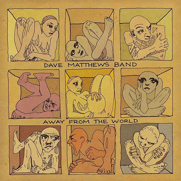 600px-Dave_Matthews_Band_Away_From_the_World.jpeg