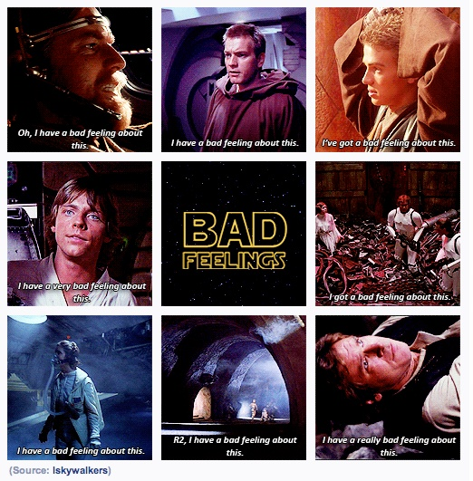 Star Wars - Bad feelings.jpg